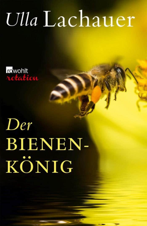 "Cover des E-book ""Der Bienenkoenig"" im Rowohlt-Verlag"